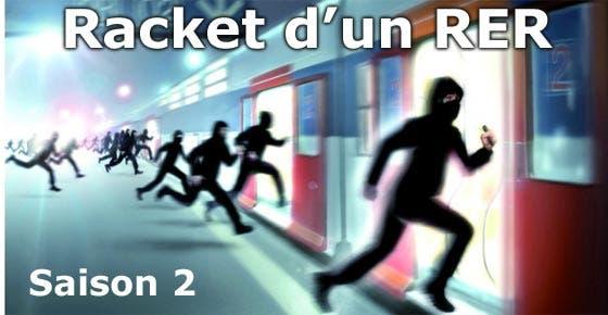 racket-d-un-rer-saison-2