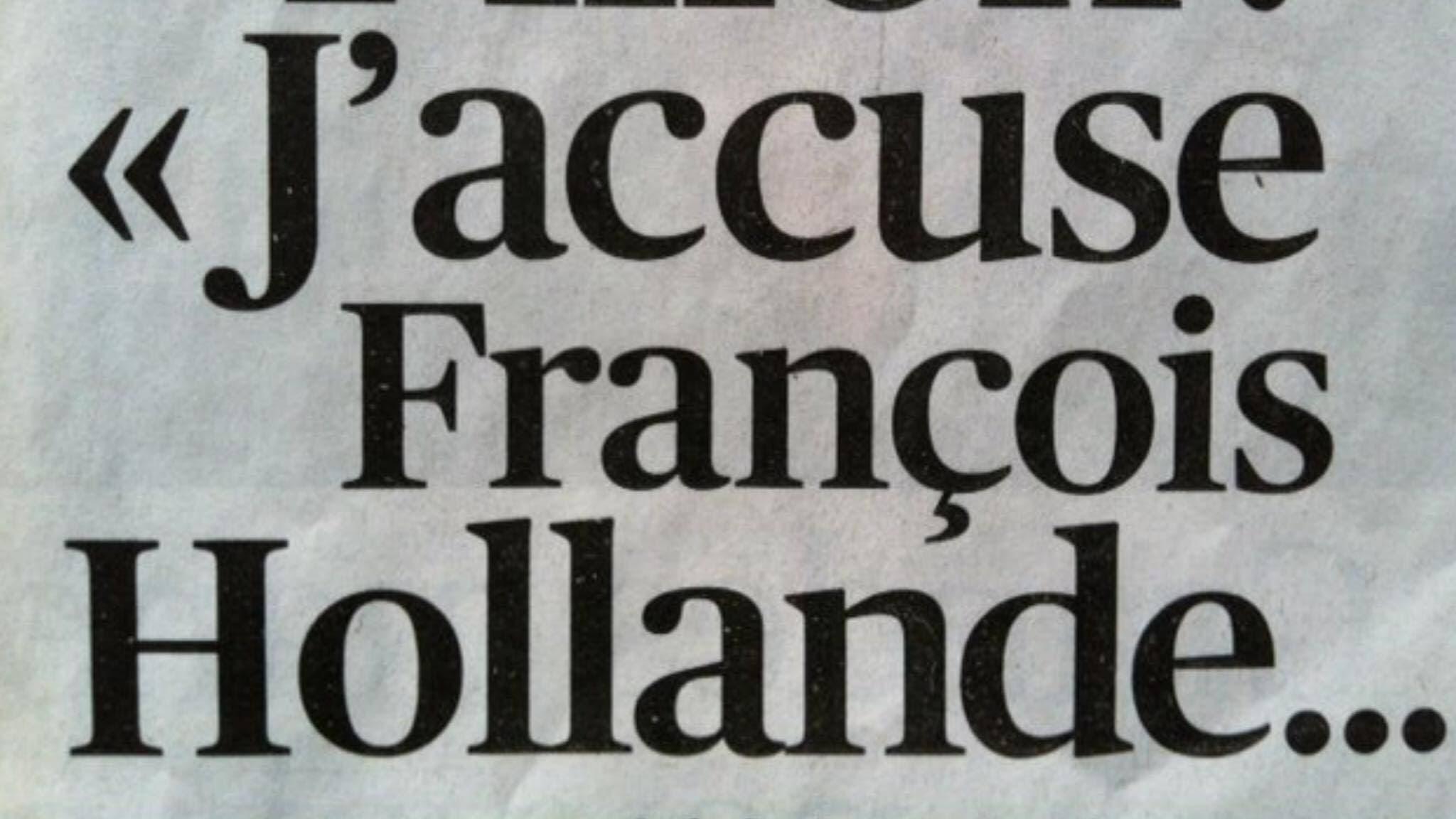 j'accuse hollande