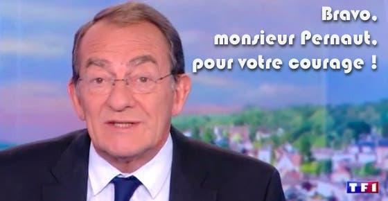 bravo-monsieur-pernaut-pour-votre-courage