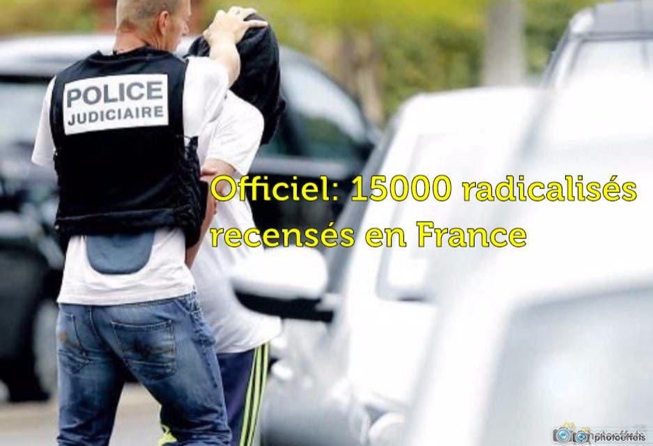 15000 radicalisés