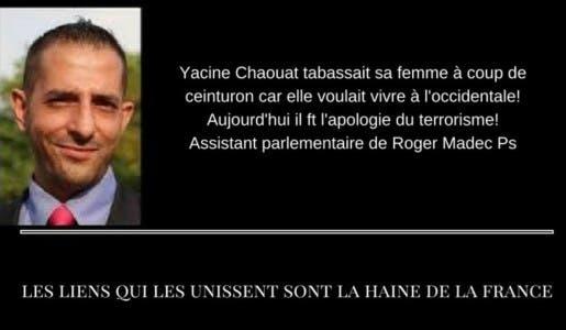Après avoir été condamné pour violences conjugales, Yassine Chaouat assistant parlementaire PS soupçonné d'apologie du terrorisme