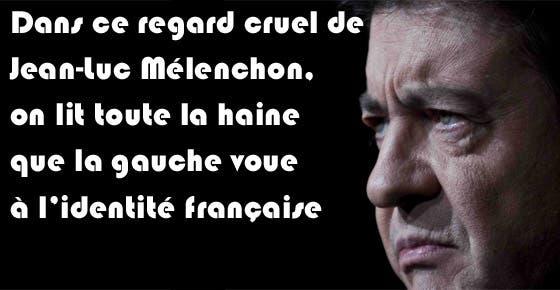 melenchon-et-la-haine-de-l-identite-francaise