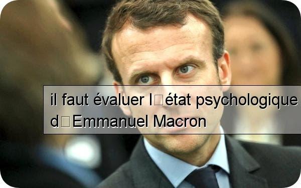 Un Psychiatre Affirme Macron A Le Profil D Un Narcissique Il N