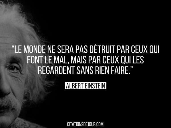 Citation-dalbert-Einstein-le-monde-ne-sera-pas-detruit-par-ceux-600x450