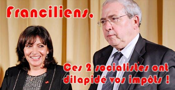 franciliens-ces-2-socialistes-ont-dilapide-vos-impots