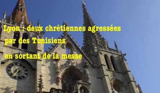 Lyon : 2 jeunes femmes catholiques agressées à la sortie de la messe parce que chrétiennes