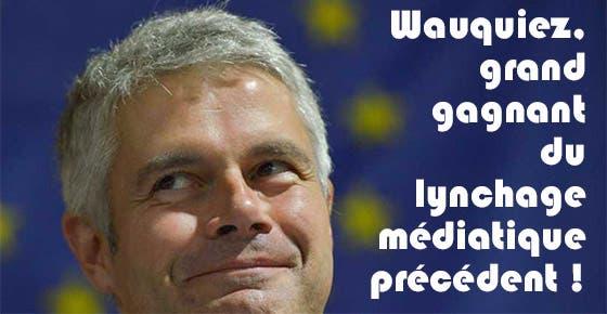 wauquiez-grand-gagnant-du-lynchage-mediatique-precedent