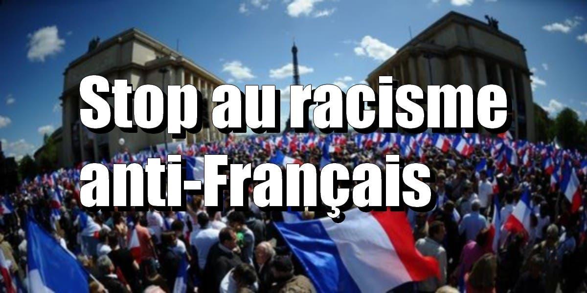 racisme anti français