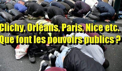 Quand les pouvoirs publics vont-ils enfin interdire les prières de rues ?
