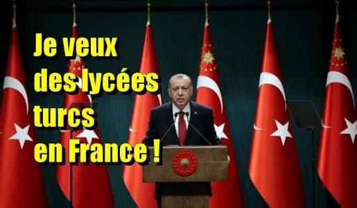 Le 1er ministre turc demande à Macron qu'il ouvre prochainement des lycées turcs en France !