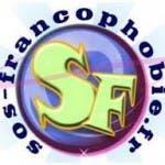 Sos Francophobie Blogueur http://www.sos-francophobie.fr/